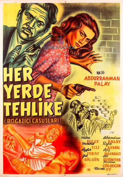 her_yerde_tehlike_bogazici_casuslari_1955